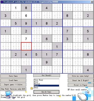 "Readmesoft Sudoku for Windows ! Support ""Print to Paper"" / ""Help tips"" / ""Save and Load status"" / ""Verify result""/ ""5 game level"" You can not only run this game on your compute, but also print it out"